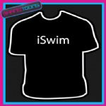 I SWIM SWIMMER SWIMMING FUNNY SLOGAN TSHIRT